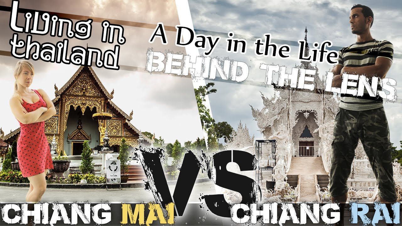 Chiang Mai VS Chiang Rai – What is the difference?