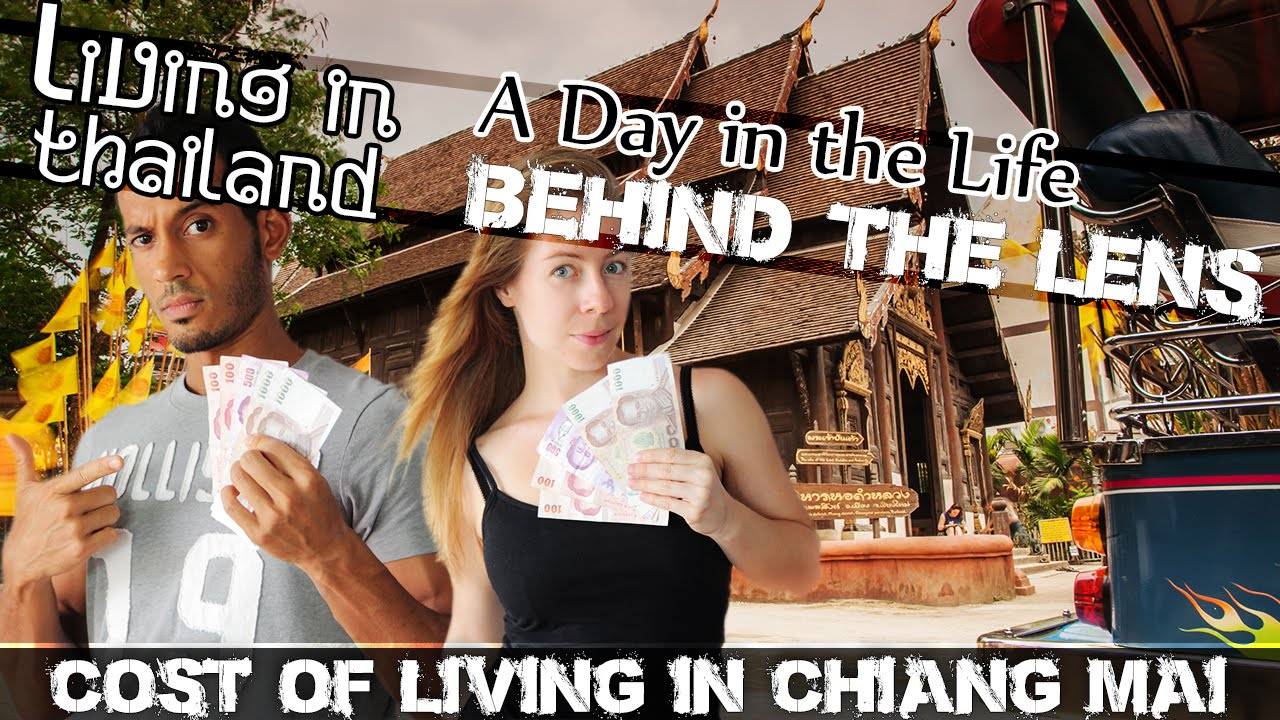 Cost Of Living In Chiang Mai – VIDEO